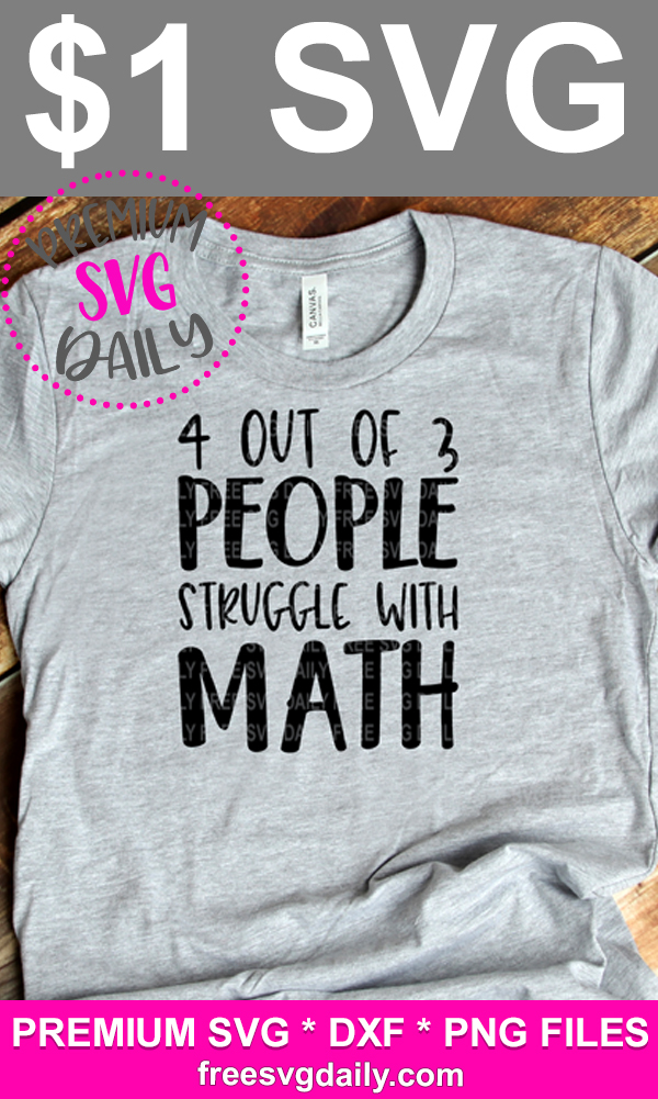 4 Out Of 3 People Struggle With Math SVG file