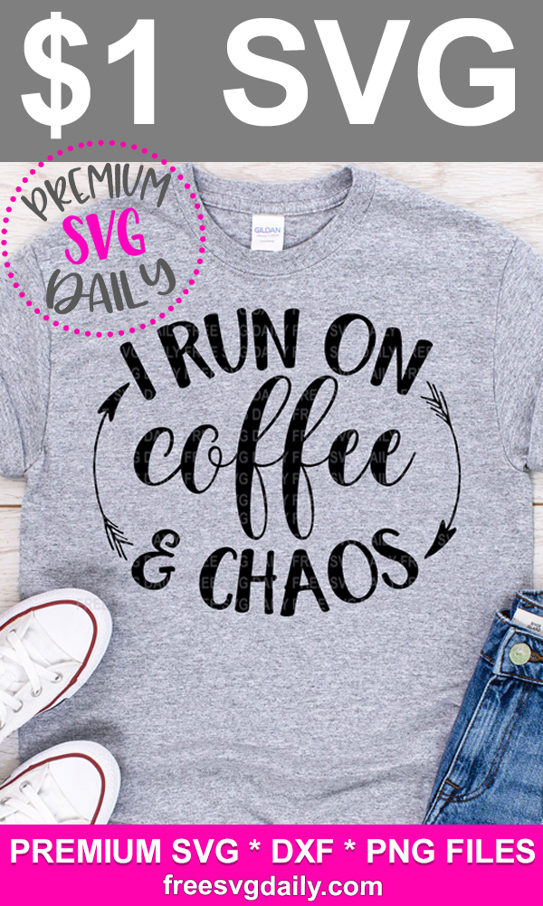 Coffee And Chaos SVG File