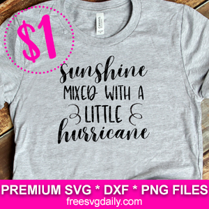 Sunshine Mixed With A Little Hurricane SVG Free