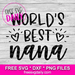 Worlds Best Nana SVG Free